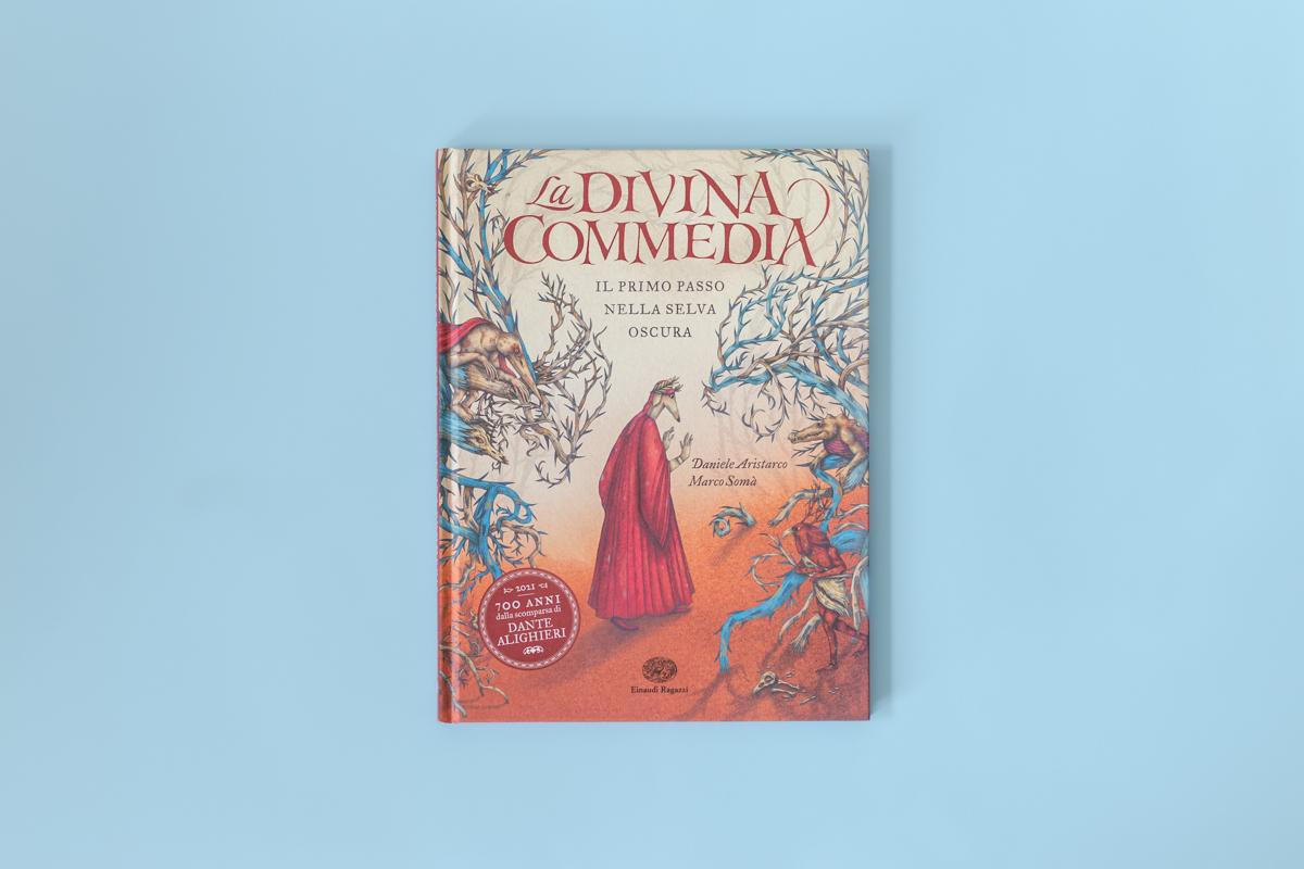 la divina commedia il primo passo nella selva oscura libro daniele aristarco marco somà